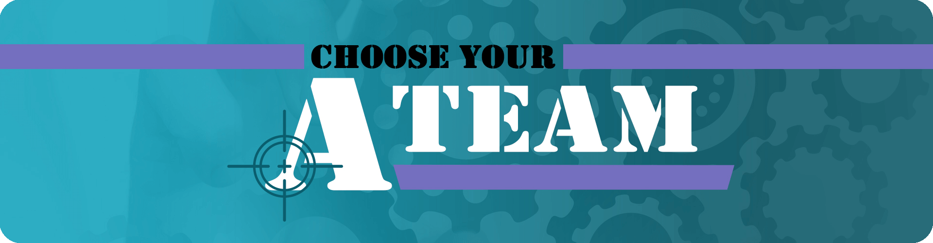 choose your A-team banner